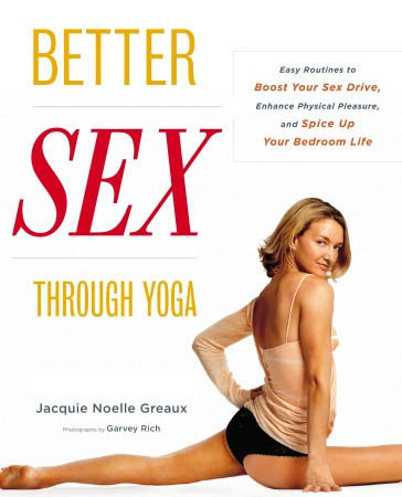 jacquie greaux better sex through yoga book